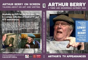 ARTHUR BERRY: A THREE AND SEVENPENCE HA'PENNY MAN